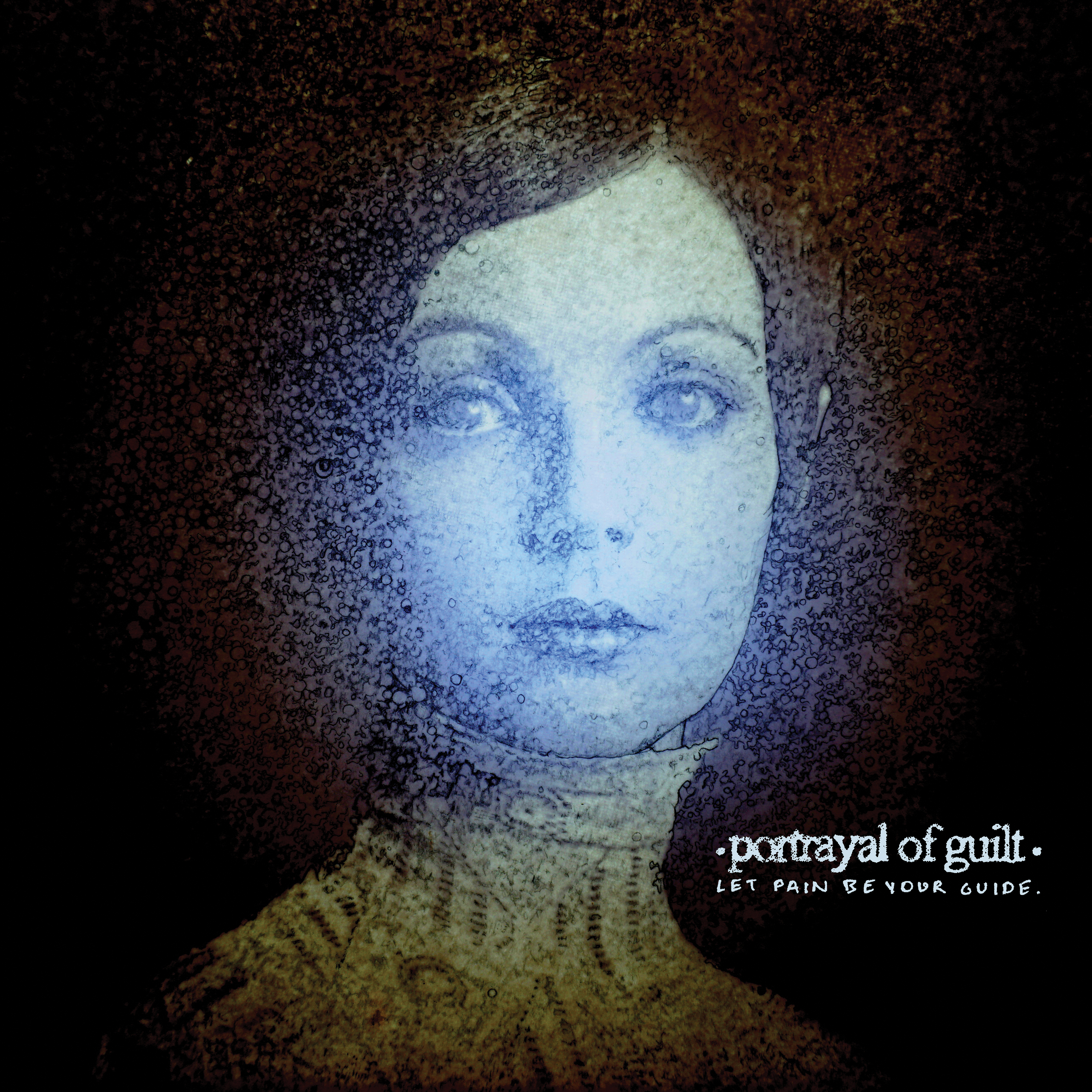 "portrayal of guilt – ""Let Pain Be Your Guide"""