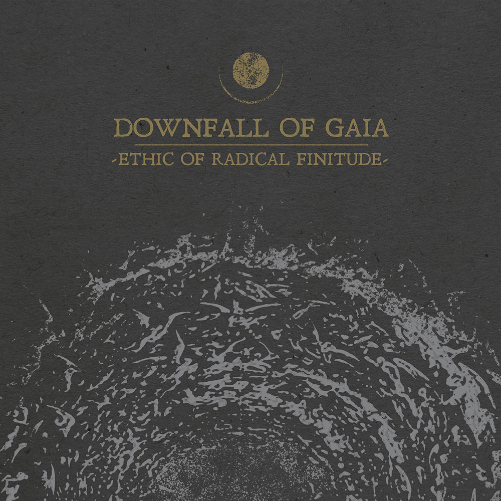 "Downfall Of Gaia Announce New Album, ""Ethic Of Radical Finitude"""