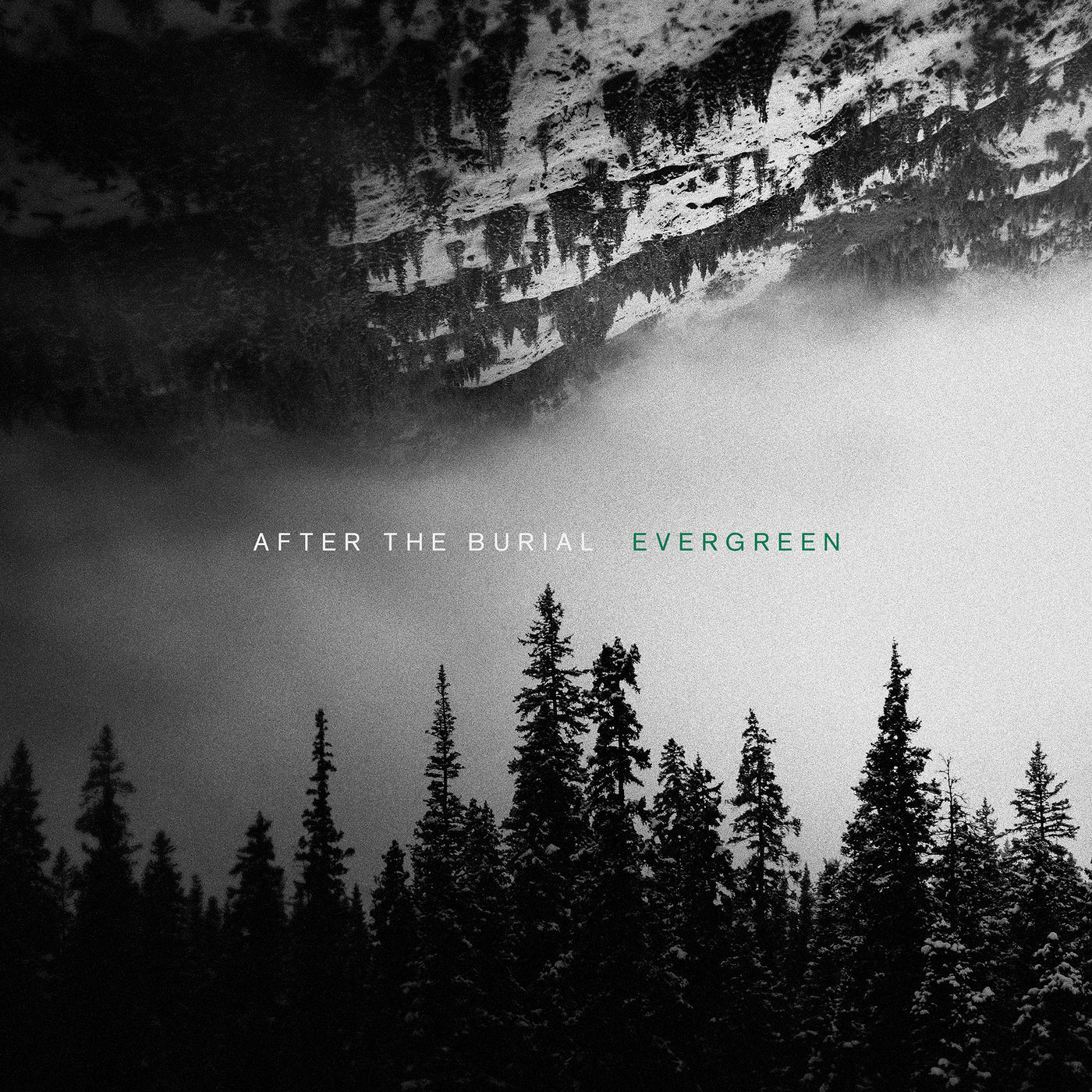 "After The Burial – ""Evergreen"""