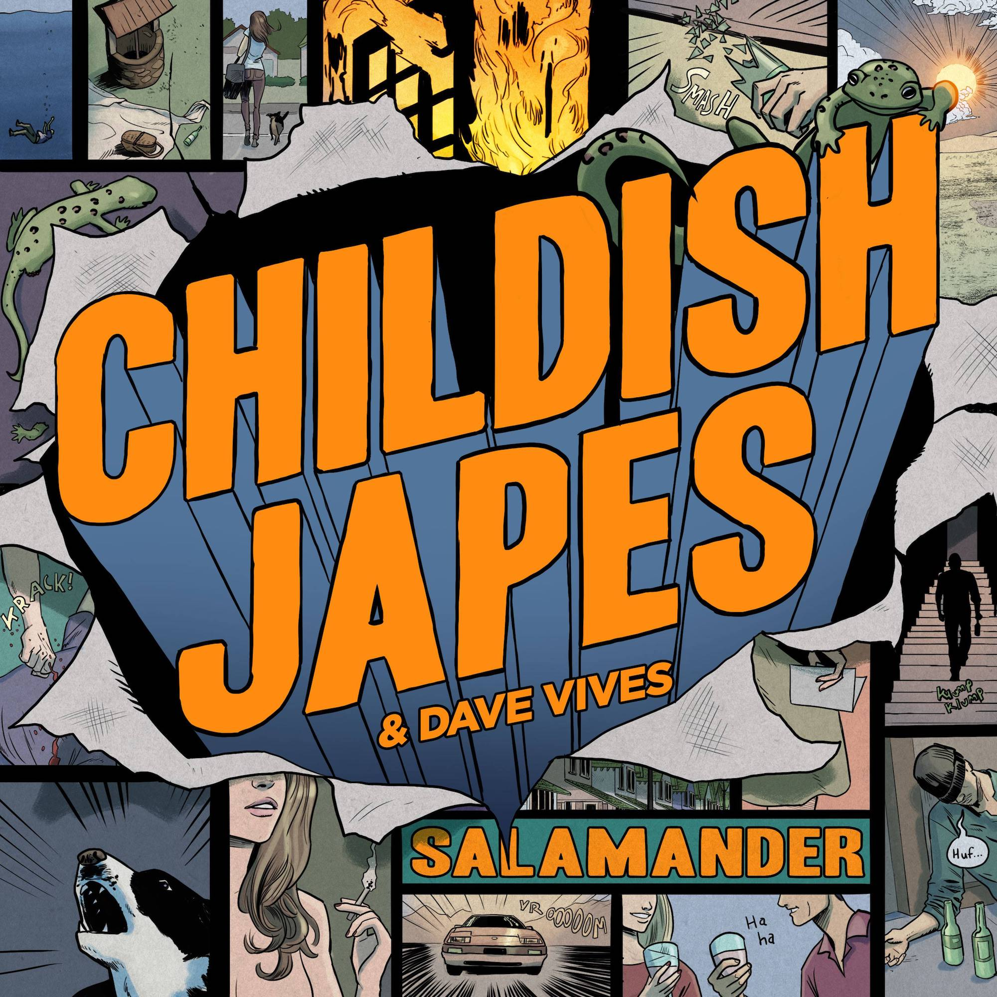 "Childish Japes – ""Salamander"""