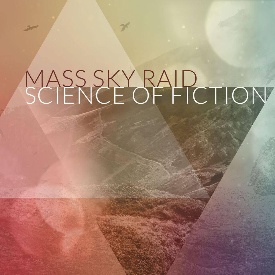 "Mass Sky Raid – ""Science of Fiction"""