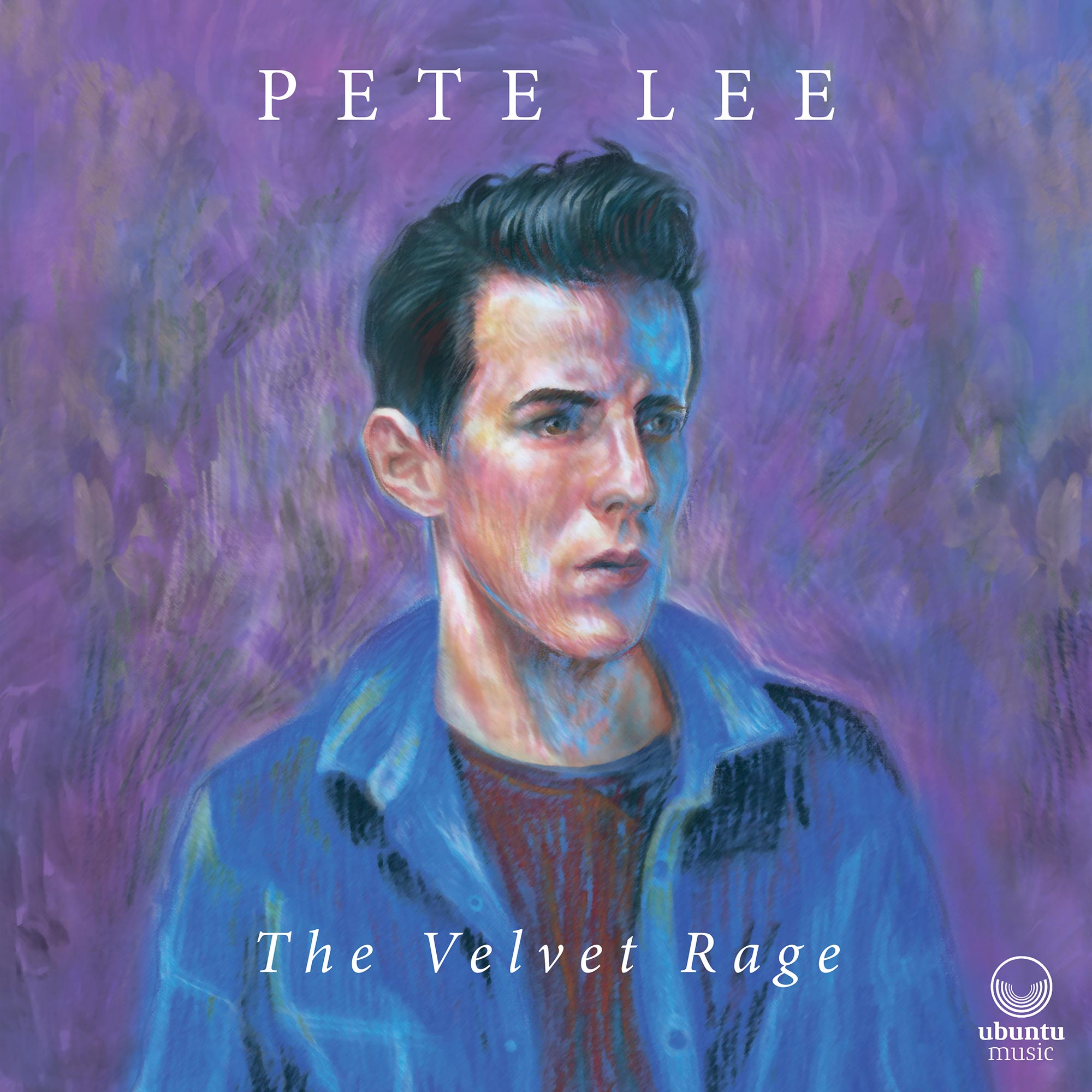 "Pete Lee – ""The Velvet Rage"""