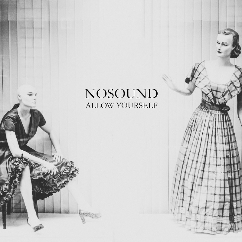 "Nosound – ""Allow Yourself"""