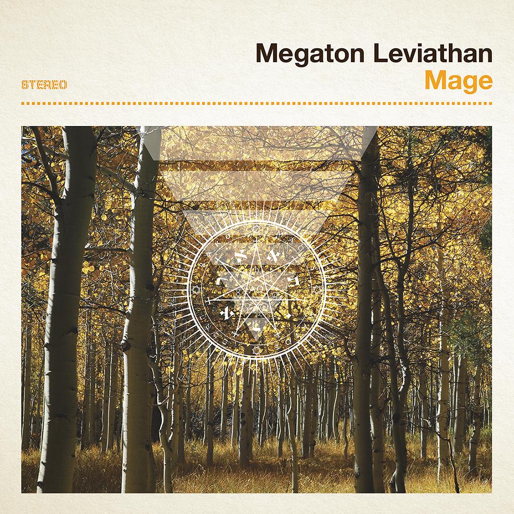"Megaton Leviathan – ""Mage"""