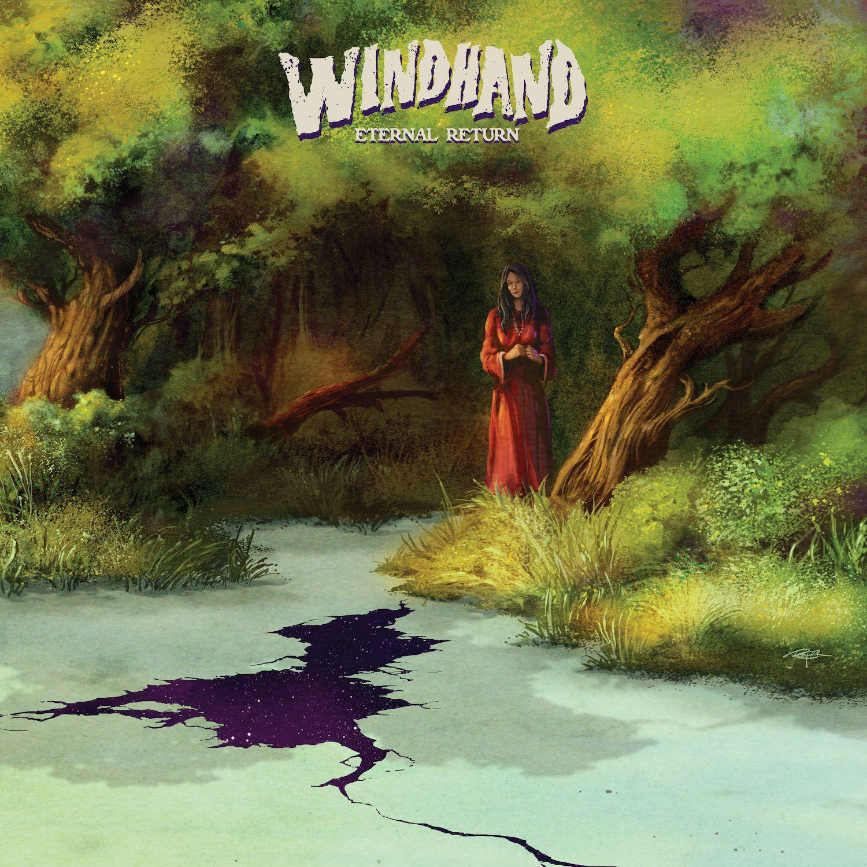 """Windhand – """"Eternal Return"""""""