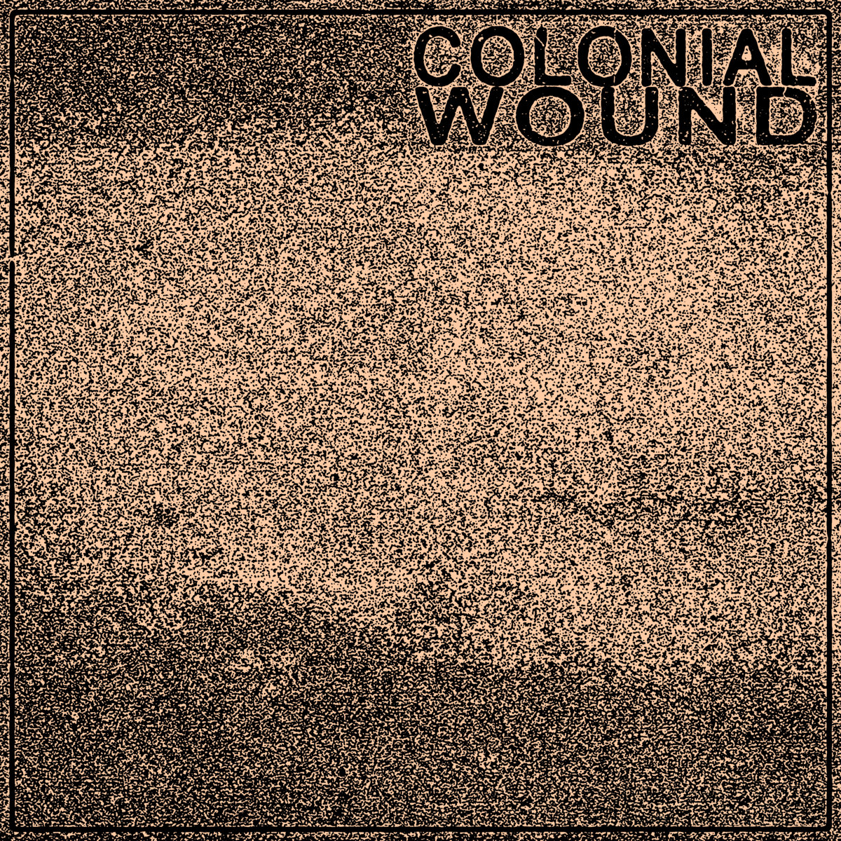 "Colonial Wound – ""Untitled"""