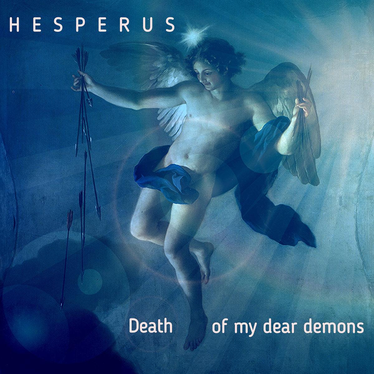 "Hesperus – ""Death of My Dear Demons"""