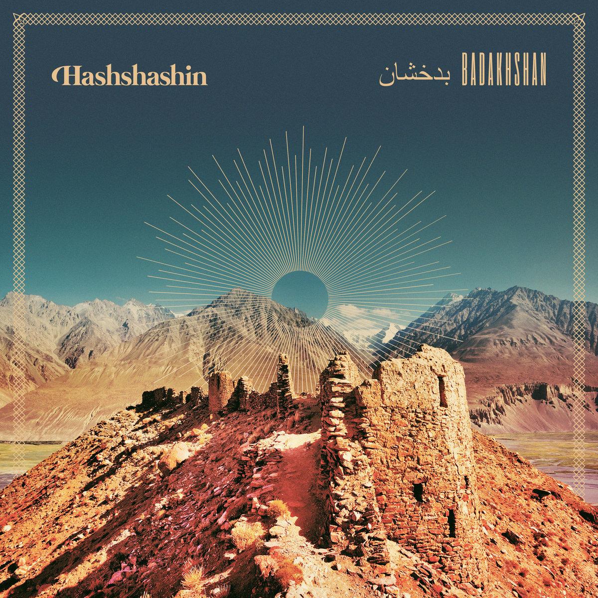 """Hashshashin – """"Badakhshan"""""""