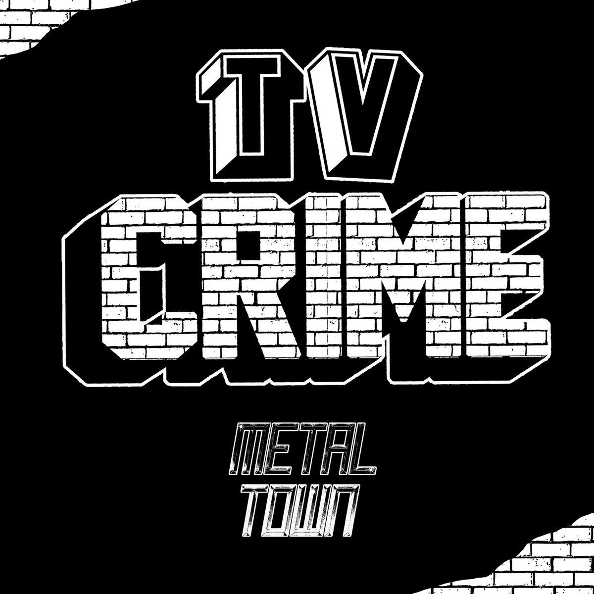 "TV Crime – ""Metal Town"""