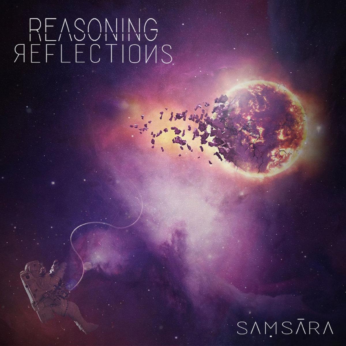 "Reasoning Reflections – ""Saṃsāra"""
