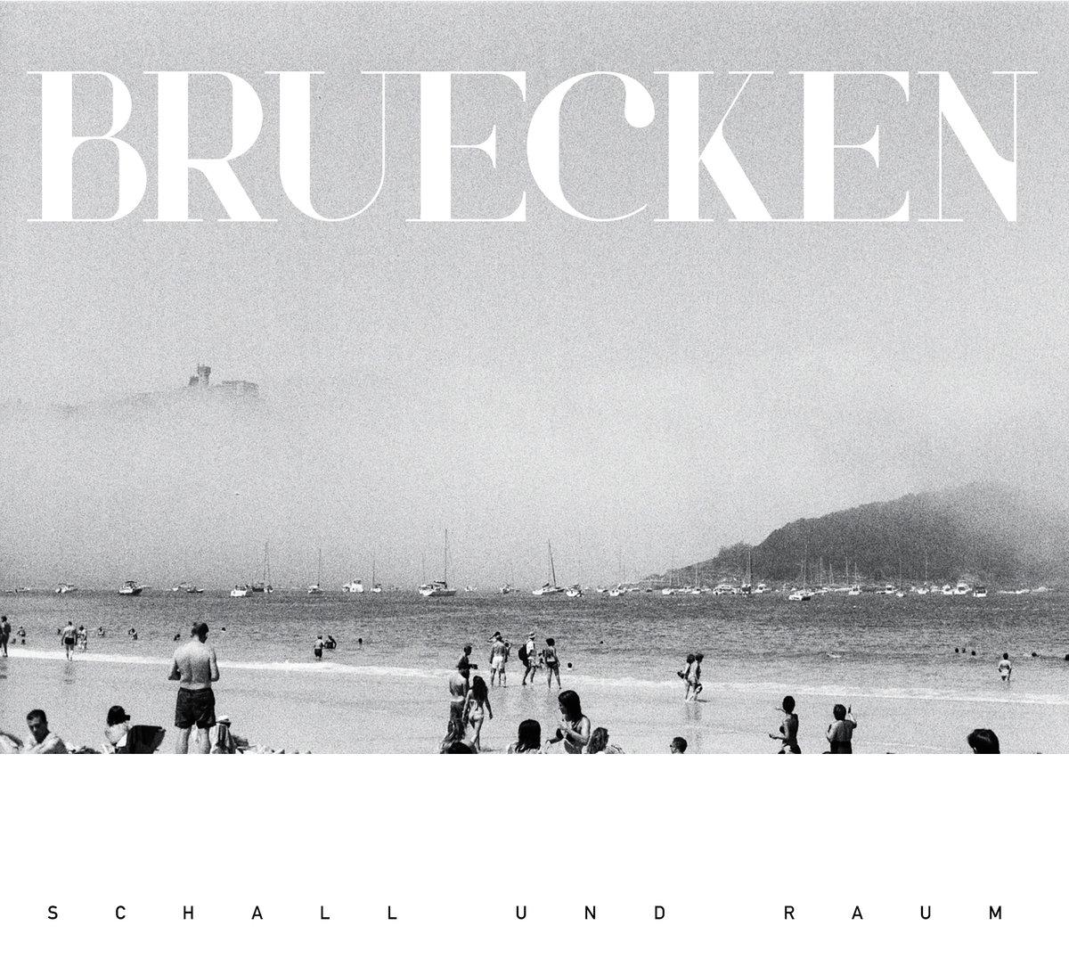 """Bruecken – """"Schall und Raum"""""""