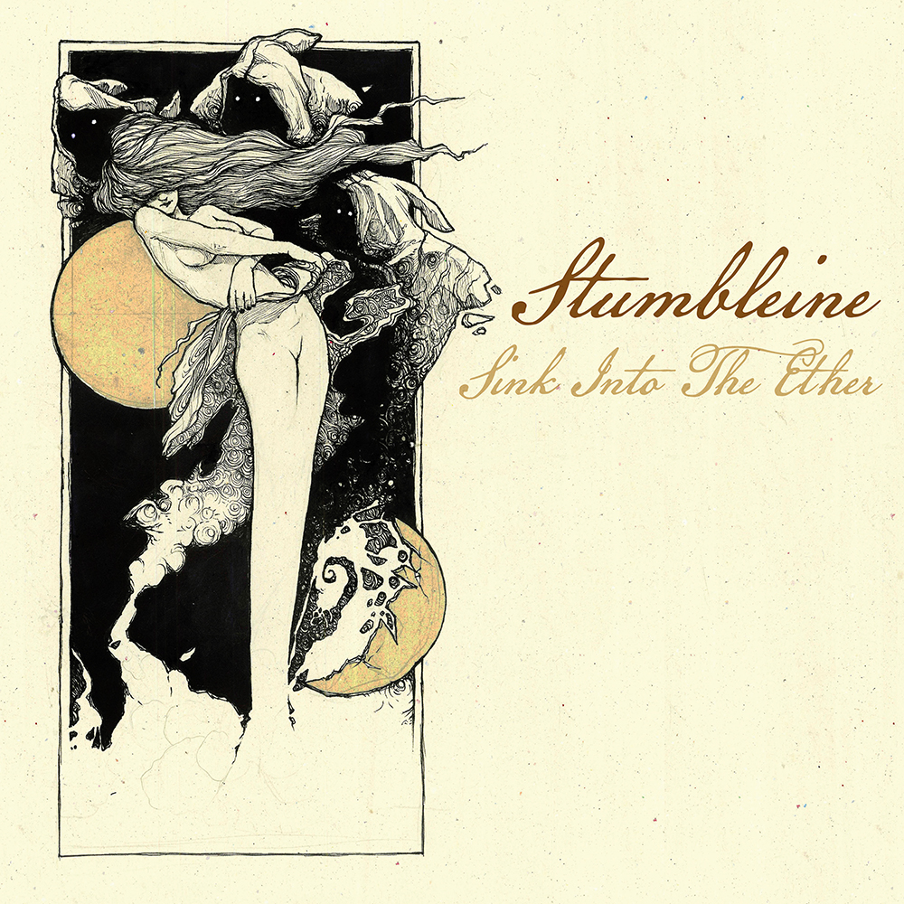 "Stumbleine Premiere ""Your Angel Was A Fake"" off of Upcoming Album ""Sink Into The Ether"""
