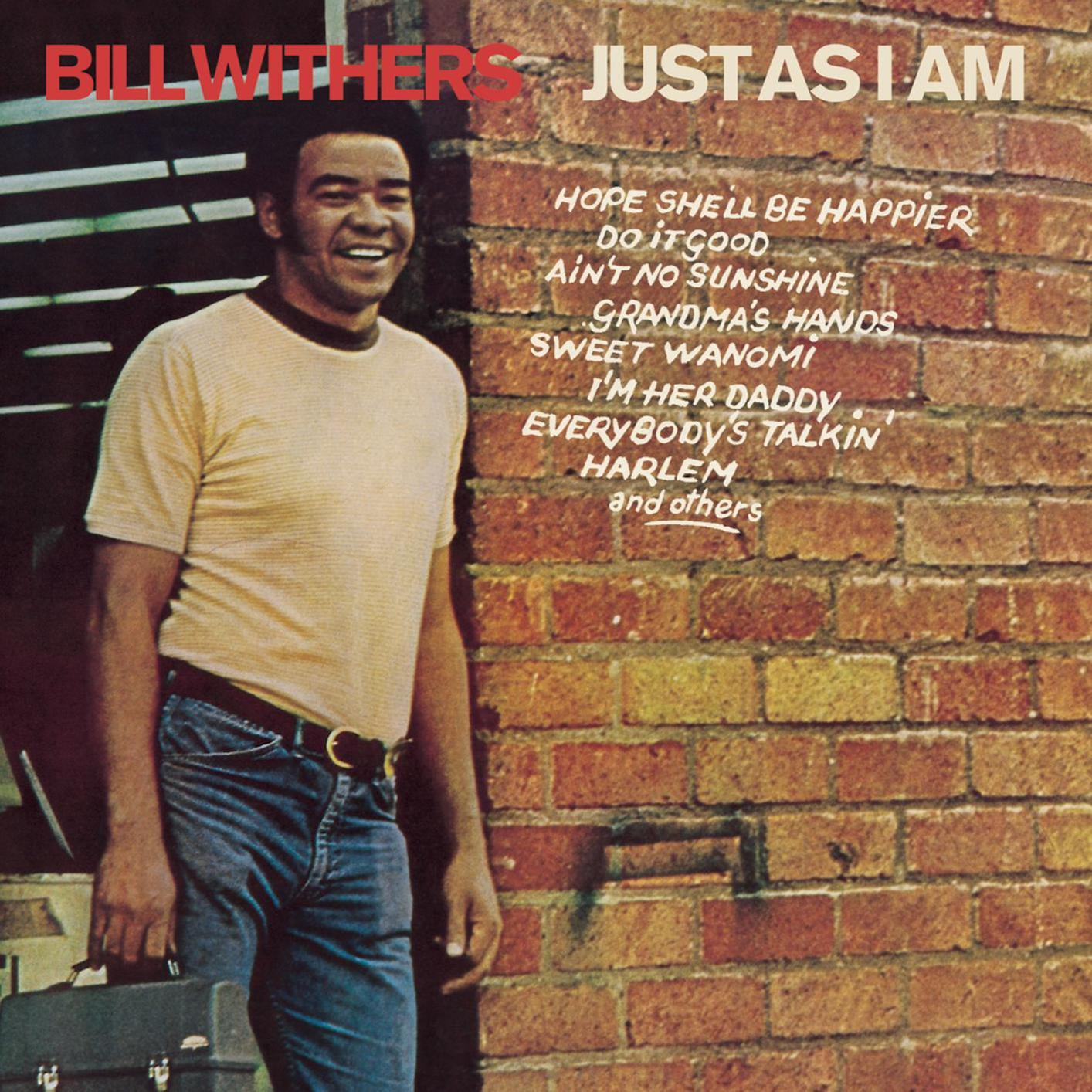 "A SCENE IN RETROSPECT: Bill Withers – ""Just As I Am"""